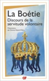 Etienne de La Boétie - Discours de la servitude volontaire.