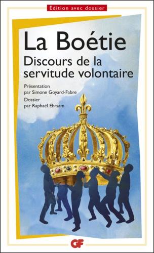 Discours de la servitude volontaire. Prépas scientifiques  Edition 2016-2017
