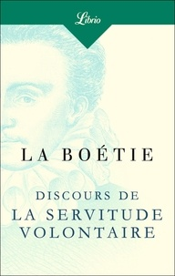Epub ebook télécharger torrent Discours de la servitude volontaire ePub 9782290160817 par Etienne de La Boétie en francais