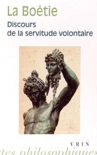 Discours de la servitude volontaire - Etienne de La Boétie |