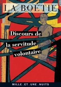 Discours de la servitude volontaire - Etienne de La Boétie - Format ePub - 9782755501599 - 1,99 €