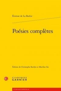 Etienne de La Boétie - Poésies complètes.