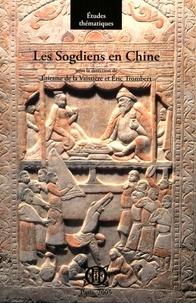 Etienne de La Vaissière et Eric Trombert - Les Sogdiens en Chine.