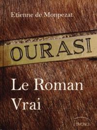 Etienne de Monpezat - Ourasi - Le Roman Vrai.