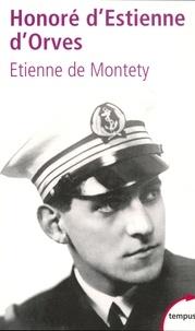 Etienne de Montety - Honoré d'Estienne d'Orves - Un héros français.