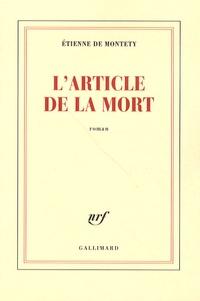Etienne de Montety - L'article de la mort.