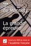 Etienne de Montety - La grande épreuve.