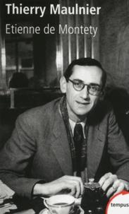 Etienne de Montety - Thierry Maulnier.