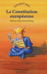 Etienne de Poncins et Pascale Collange - Explique-moi... La Constitution européenne.
