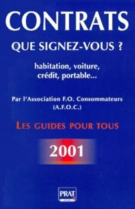 Livres en allemand gratuits télécharger pdf Contrats. Que signez-vous ? Edition 2001 PDF par Etienne Defrance