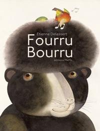 Etienne Delessert - Fourru bourru.