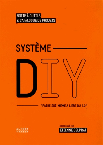 Etienne Delprat - Système DIY.