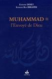 Etienne Dinet et Slimane Ben Ibrahîm - Muhammad - L'Envoyé de Dieu.