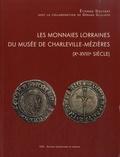 Etienne Dostert - Les monnaies lorraines du Musée de Charleville-Mézières (Xe-XVIIIe siècle).