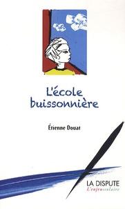 Etienne Douat - L'école buissonnière.