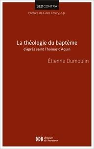 La théologie du baptême daprès saint Thomas dAquin.pdf