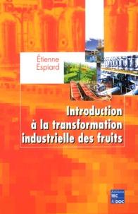 Introduction à la transformation industrielle des fruits.pdf