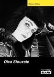 Etienne Ethaire - Diva Siouxsie.