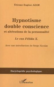 Checkpointfrance.fr Hypnotisme, double conscience et altérations de la personnalité - Le cas Félida X. (1887) Image