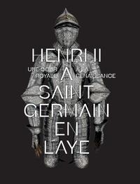 Henri II à Saint-Germain-en-Laye- Une cour royale à la Renaissance - Etienne Faisant pdf epub