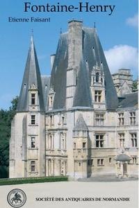 Etienne Faisant - Le château de Fontaine-Henry.