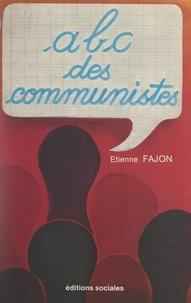 Etienne Fajon - ABC des communistes.
