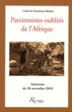 Etienne Féau - Patrimoines oubliés de l'Afrique.