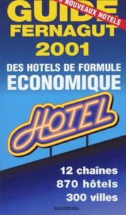 Etienne Fernagut - Guide des hôtels de formule économique - Edition 2001.