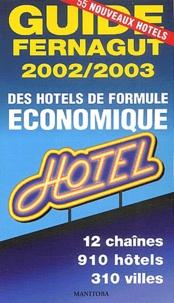 Etienne Fernagut - Guide Fernagut des hôtels de formule économique - Edition 2002-2003.