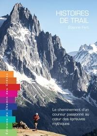 Etienne Fert - Histoires de trail.
