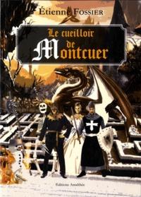 Etienne Fossier - Le cueilloir de Montcuer.