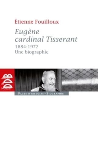 Eugène, cardinal Tisserant (1884-1972)