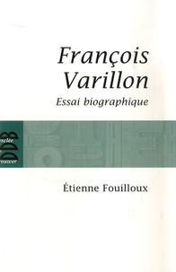 Etienne Fouilloux - François Varillon - Essai biographique.
