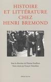 Etienne Fouilloux et François Trémolières - Histoire et littérature chez Henri Bremond.