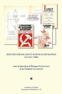 Etienne Fouilloux et Frédéric Gugelot - Jésuites français et sciences humaines, années 1960.