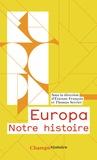 Etienne François et Thomas Serrier - Europa - Notre histoire. Edition abrégée.