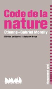 Etienne-Gabriel Morelly - Le code de la nature.