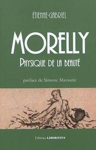 Etienne-Gabriel Morelly - Physique de la beauté.
