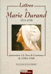 Histoiresdenlire.be LETTRES DE MARIE DURAND 1711-1776. Prisonnière à la Tour de Constance de 1730 à 1768 Image
