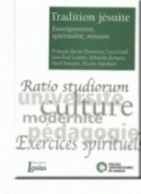 Etienne Ganty et Michel Hermans - Tradition jesuite - enseignement, spiritualite, mission - Enseignement, spiritualité, mission.
