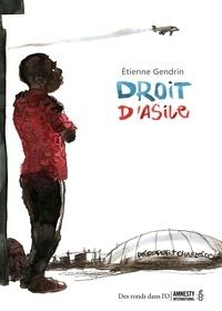Etienne Gendrin - Droit d'asile.