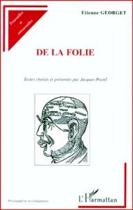 DE LA FOLIE. Textes choisis et présentés par Jacques Postel.pdf