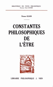 Etienne Gilson - Constantes philosophiques de l'être.