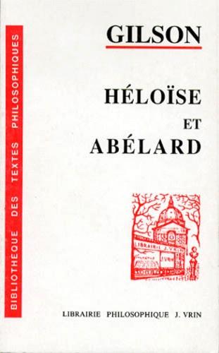 Etienne Gilson - HELOISE ET ABELARD. - 3ème édition.