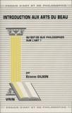 Etienne Gilson - Introduction aux arts du beau.