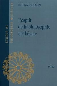 Etienne Gilson - L'esprit de la philosophie médiévale.