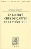 Etienne Gilson - La liberté chez Descartes et la théologie.