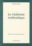 Etienne Gilson - Le réalisme méthodique.