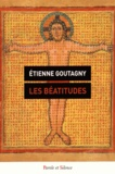 Etienne Goutagny - Les Béatitudes.