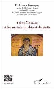 Etienne Goutagny - Saint Macaire et les moines du désert de Scété.